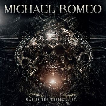 MICHAEL ROMEO - War Of The World // Pt.1