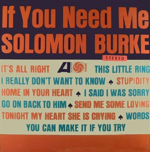 "Solomon Burke : Album "" If You Need Me "" Atlantic Records SD 8085 [ US ] en 1963"