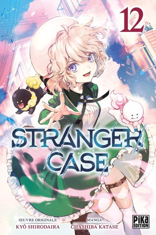 Stranger case - Tome 12 - Kyô Shirodaira & Chasiba Katase