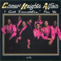 Crown Heights Affair - I Got Something For Ya - Complete CD