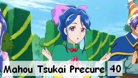Mahou Tsukai Precure ! 40