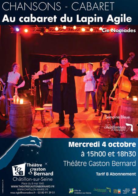 """""""Le cabaret du lapin agile"""" bientôt au Théâtre Gaston Bernard , retenez vite vos places !"""