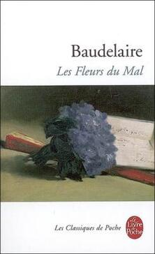Les Fleurs du Mal ; Charles Baudelaire