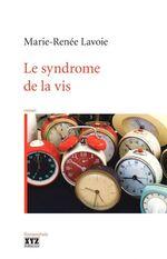Le syndrôme de la vis, Marie-Renée LAVOIE