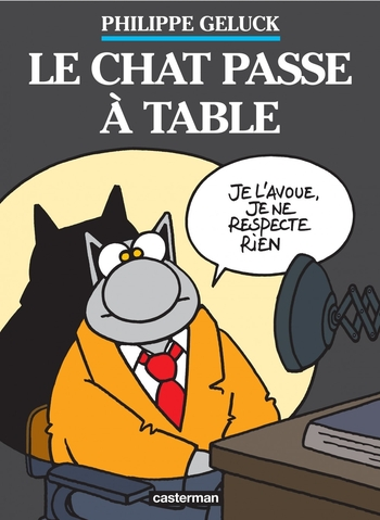 Le chat passe à table - Philippe Geluck