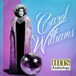 Carol Williams - Hits Anthology - Complete CD