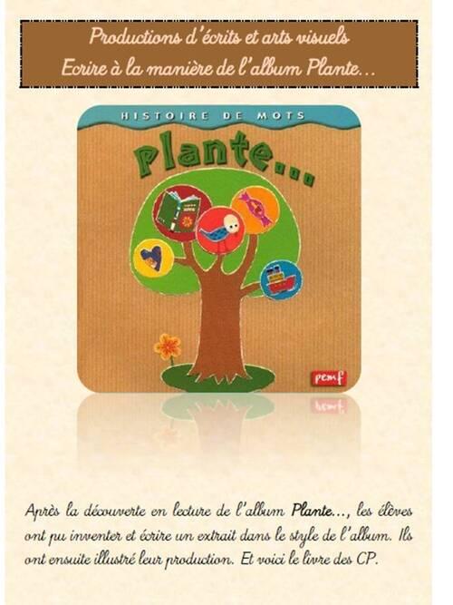Ecrire à la manière de l'album Plante...