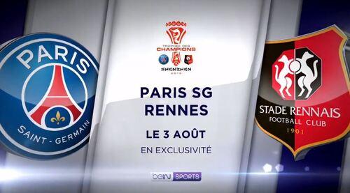 Trophées des Champions : PSG-Rennes