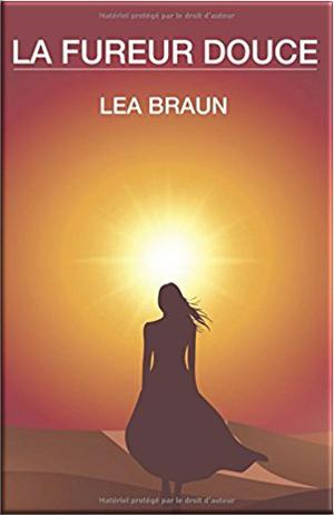 La fureur douce de Léa Braun