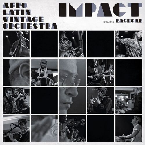 Afro Latin Vintage Orchestra - Impact (2018) [Alternative Latin Hip Hop]