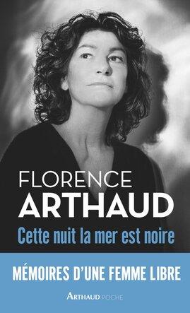 Cette nuit, la mer est noire de Florence Arthaud