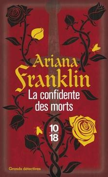 Adelia Aguilar, tome 1, La Confidente des Morts ; Ariana Franklin