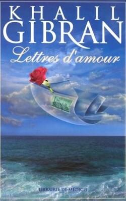 Lettre de Khalil Gibran à May Ziadah