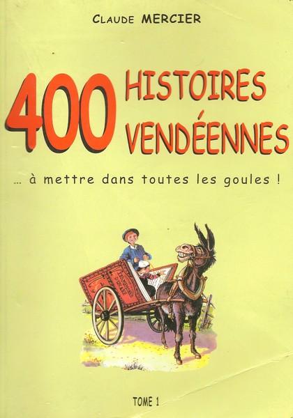 Histoires Vendéennes (1)