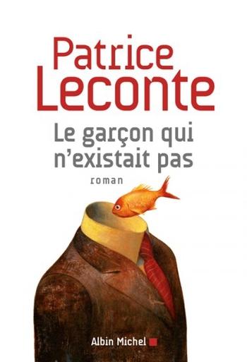 Le garçon qui n'existait pas - Patrice Leconte