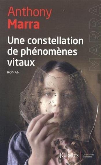 Une constellation de phénomènes vitaux de Anthony Marra
