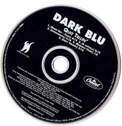 DARK BLU - QUIET TELLIN' (CDS 2000)