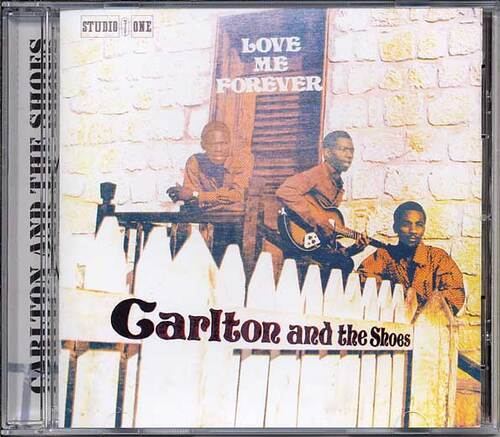 Carlton & The Shoes - Love Me Forever (1979) [Reggae]