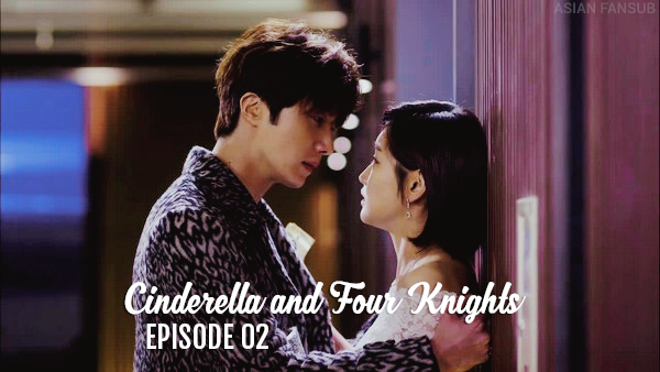 Cinderella and Four Knights - Épisode 02