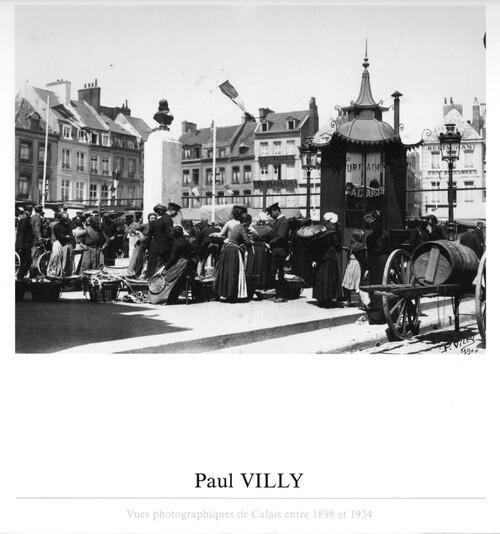 Calais : vues photographiques de entre 1898 et 1934