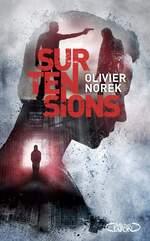 Surtensions, Olivier NOREK