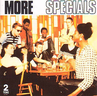 Chefs d'oeuvre oubliés # 64: The Specials - More Specials (1980)