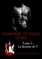 Chronique Vampires et Rocks star de Maryrhage et Amheliie