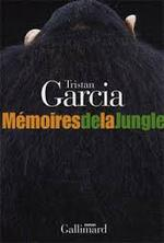Mémoire de la jungle - Tristan Garcia -