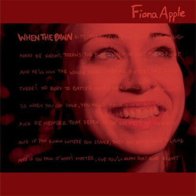 Chefs d'oeuvre oubliés # 85 : Fiona Apple - When the pawn...(1999)