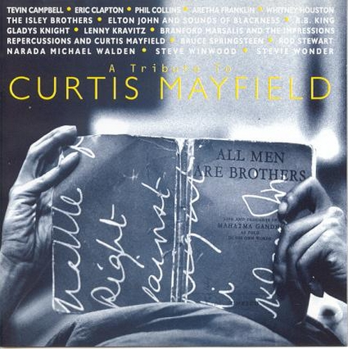 """1993 : CD """" All Men Are Brothers : A Tribute To Curtis Mayfield """" Warner Bros Records 945500-2 [ US ]"""
