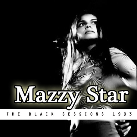 Live: Mazzy Star - Black Session - 26 Octobre 1993
