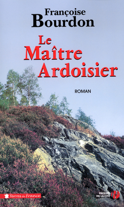 Le Maître ardoisier de Françoise Bourdon