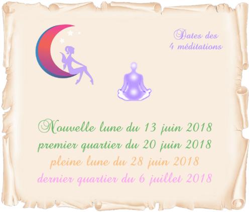 Dates des 4 méditations de juin – juillet 2018