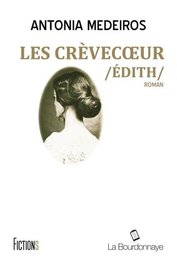 Les crèvecoeur Edith - Antonia Medeiros
