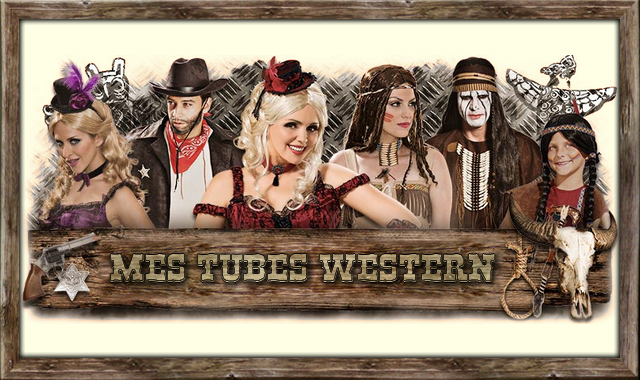 Mes tubes western