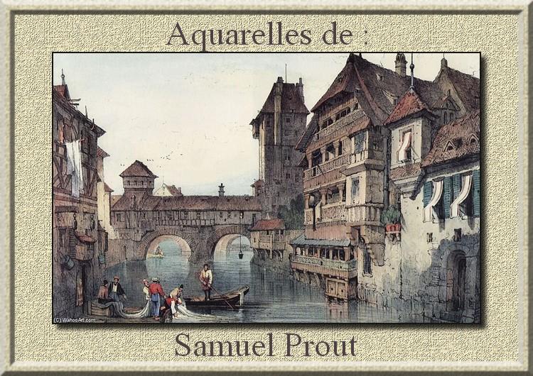 Aquarelles de : Samuel Prout