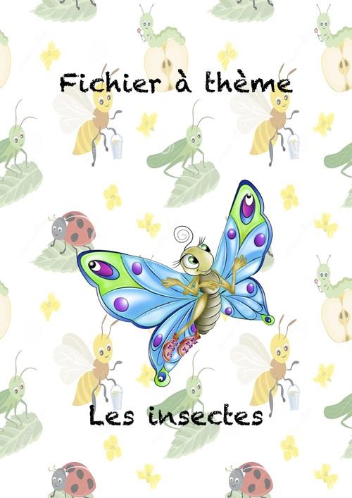 FICHIER A THEME Les insectes