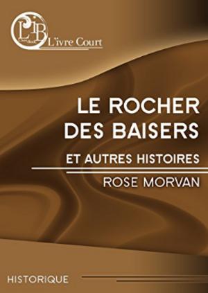 Chronique du livre {Le rocher des baisers et autres histoires}
