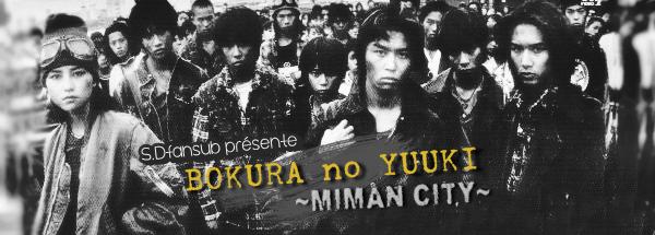 [V2] Bokura no Yuuki ~Miman City~ (01/10)