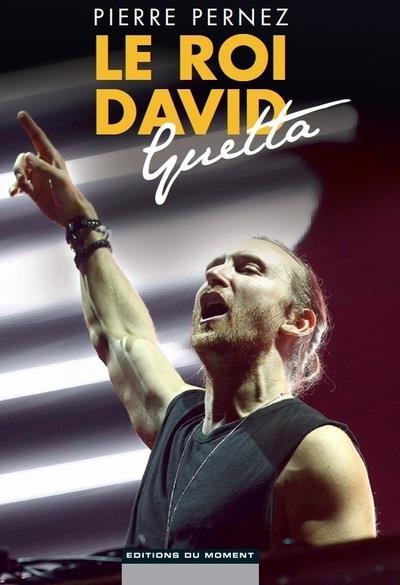 Le roi David Guetta - Pierre Pernez