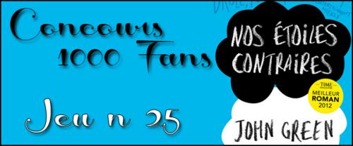 Concours 1000 Fans - Jeu n°25