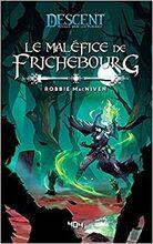 Descent-Le maléfice de Frichebourg