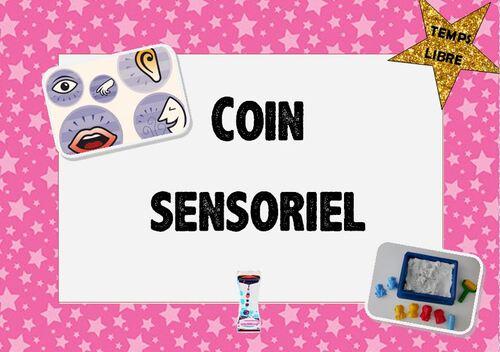 * Un coin sensoriel dans la classe