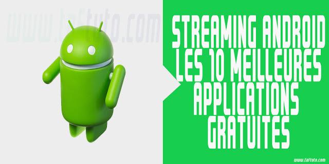 10 meilleures applications pour regarder des films gratuits en ligne sur Android