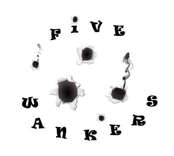 Copie de five wankers