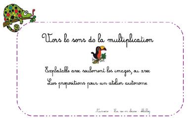 Atelier sens de la multiplication - Ce1