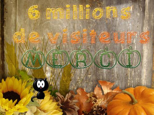 6 millions de visiteurs ! whahouu