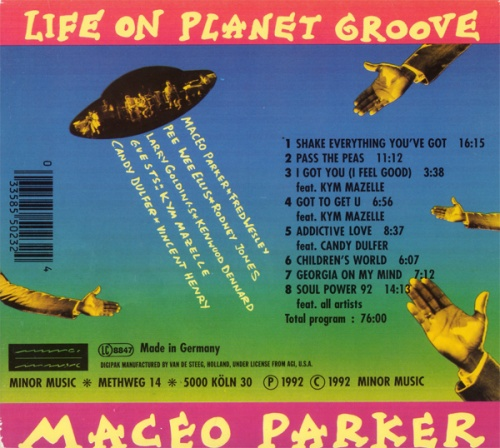 "Maceo Parker : CD "" Life On Planet Groove "" Minor Music Records 801023 [ GE ]"