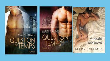 Saga Question de temps  de Mary Calmes