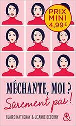 Chronique Méchante, moi Sûrement pas ! De Claire Mathenay et Jeanne Decerny